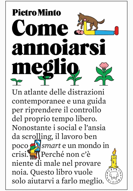 """La cover del libro di Pietro Minto intitolato """"Come annoiarsi meglio""""."""