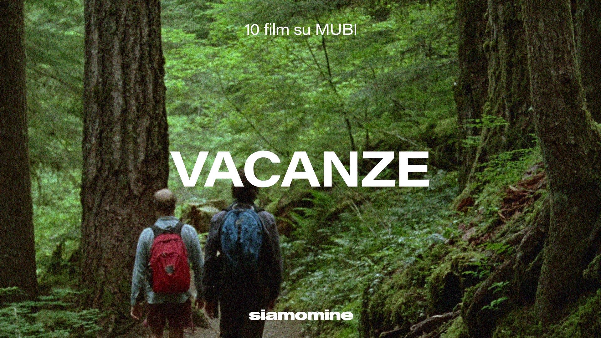 film a tema vacanze su mubi