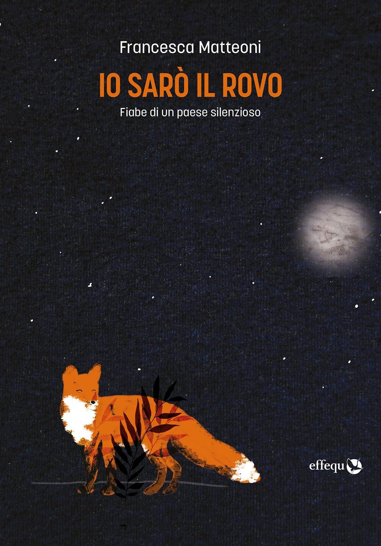 Siamomine_libri_settembre_io_saro_il_rovo_matteoni